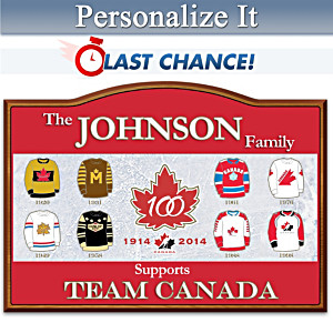 Team Canada Centennial Personalized Welcome Sign